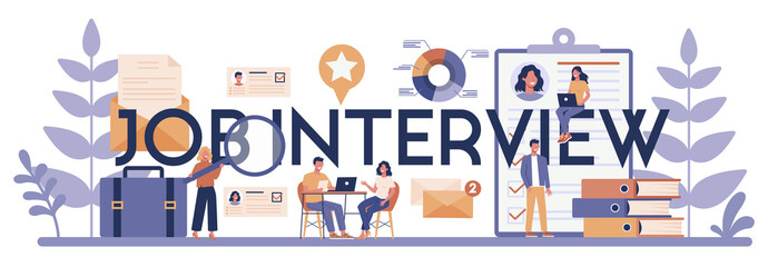 Job interview typographic header concept. Idea of employment