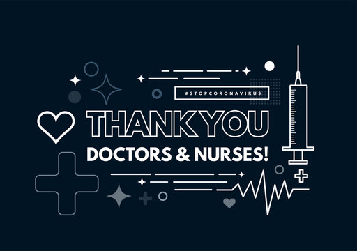 Thanks to the doctors and nurses. Vector illustration in the style of geometric thin lines with a syringe, heart and cardiogram on background.