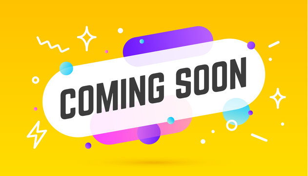 Coming soon, speech bubble. Banner, poster, speech bubble with text Coming soon. Geometric memphis style with message coming soon. Explosion burst design, speech bubble. Vector Illustration