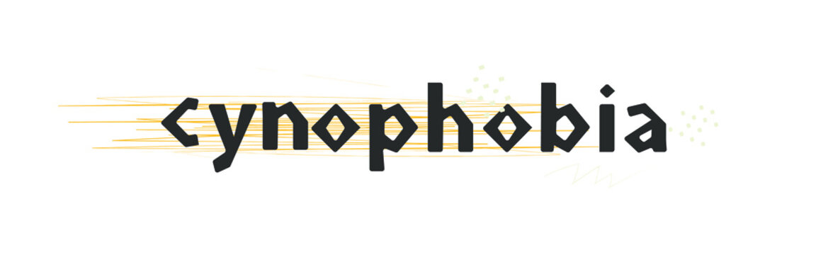 Cynophobia. Psychological disorder, fear of dogs. Phobia concept, vector inscription.