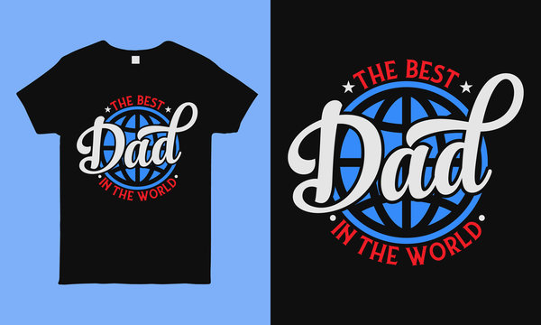 The best dad in the world. Fathers day greeting. Modern typography circular design template for sticker, poster, banner, gift card, t shirt, print, label, badge. Retro vintage style.