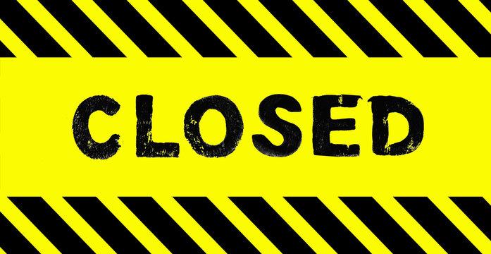 Geschlossen - Closed - Banner schwarz gelb