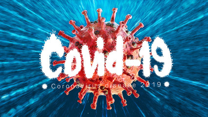 Abstract 3d medical rendering illustration of the new Coronavirus COVID-19 infection disease outbreak