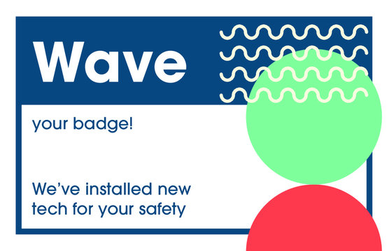 Wave your Badge