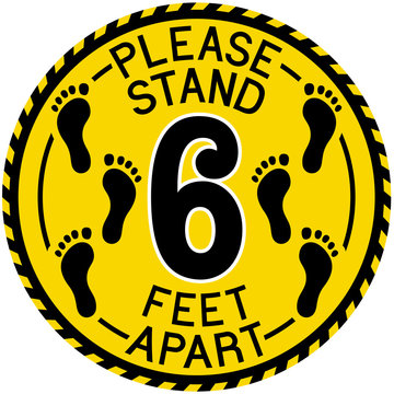 "Vector illustration of a yellow and black ""Please Stand 6 Feet Apart"" social distancing sign."