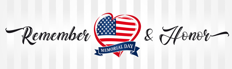Memorial day, remember & honor with USA flag in heart vintage typography banner. Happy Memorial Day vector calligraphy inscription background in national flag colors