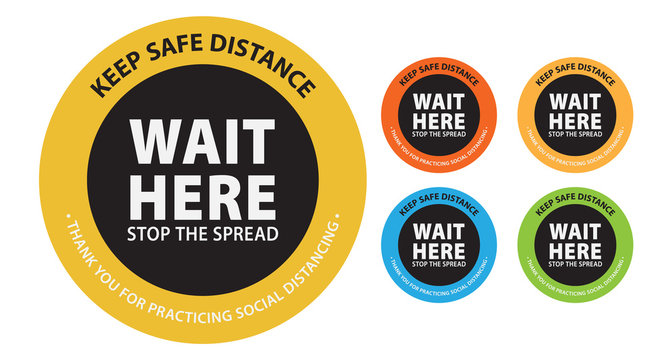 Keep safe distance and wait here. maintain social distancing to stop the spread of coronavirus (covid-19) outbreak