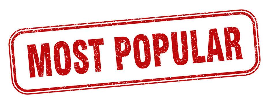 most popular stamp. most popular square grunge sign. label