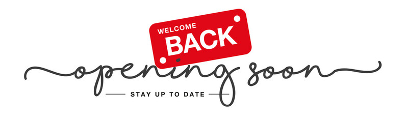 Opening soon handwritten tipography lettering welcome back black red white background banner