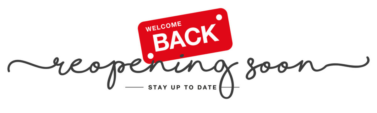 Reopening soon handwritten and display tipography lettering stay up to date black red white background banner