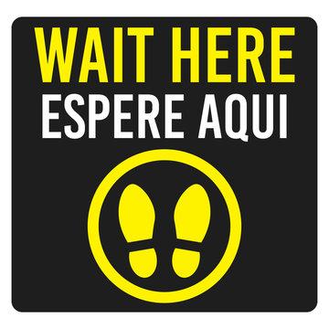 Wait Here Espere Aqui