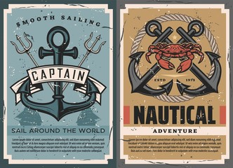 Nautical vintage posters set with ship anchor, crossed marine tridents, rope and crab. Sail around the world adventure retro vector. Ocean sailing journey, marine seafaring and ocean cruise