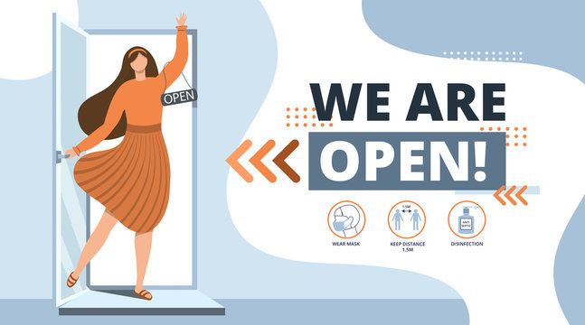 We are open.Welcome back after pandemic.Vector illustration template for landing,banner,poster.We are working again after coronavirus.Reopening.Woman Open a cafe,shop,store,salon.Small business.