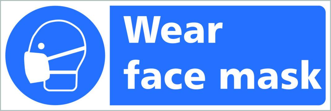 wear face mask blue sign