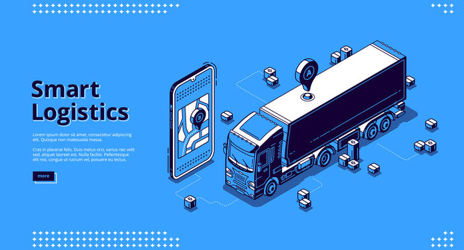 Smart logistics banner. Mobile geolocation service for track delivery, cargo shipment and freight transportation. Vector landing page with isometric smartphone with map application and truck