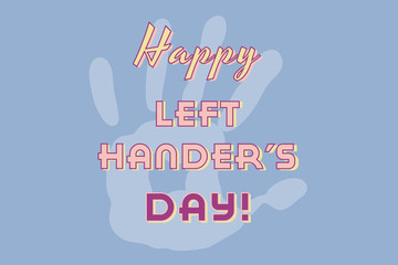 Happy Left Hander's Day poster handprint on blue background