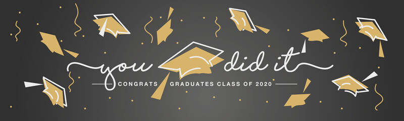 Class of 2020 You did it handwritten typography lettering text Congratulations graduates line design gold black background banner