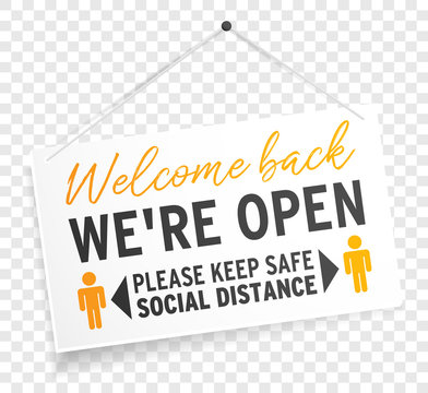 We are open sign label welcome back keep safe social distance on transparent background isolated