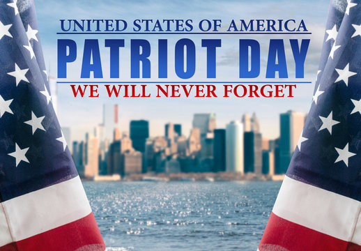 Patriot Day - We will newer forget 9/11