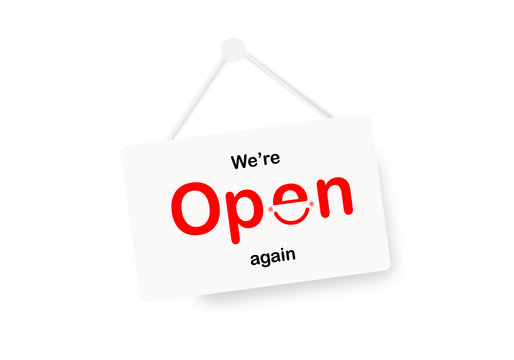 We are open again sign on white background