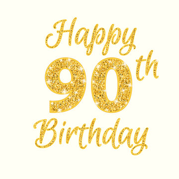 Happy birthday 90th glitter greeting card. Clipart image isolated on white background