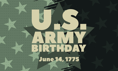 U.S. Army Birthday June 14. Military background. Design with patriotic stars. Poster, card, banner, background design. EPS 10.