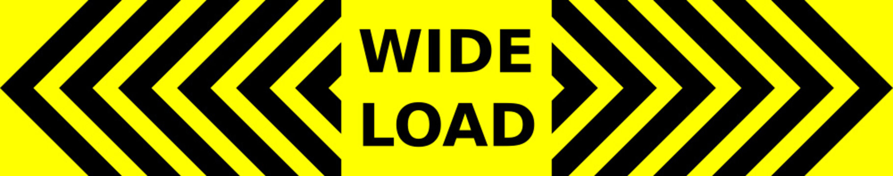 Black and yellow vector graphic of outward pointing chevrons and text saying Wide Load. It would serve as a warning to drivers approaching lorries from he rear