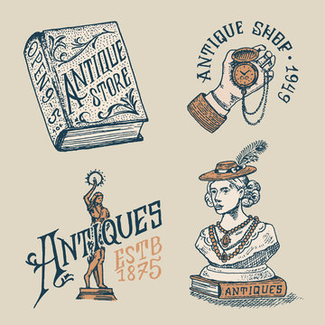 Antique shop labels or badges. Vintage victorian ancient logo for t-shirts and typography. Clock in hand, woman sculpture, book and lettering. Old fashion. Drawn engraved monochrome sketch.