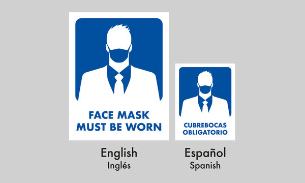 face mask must be worn signage, for formal places, mandatory sign, in two idioms spanish and english