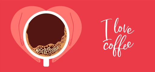 I love coffee concept banner