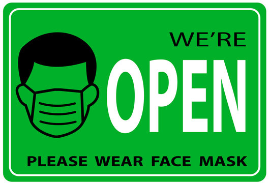 we're Open again after quarantine,  illustration of business owner welcoming customers, information re-opening of shop, service, cafe, restaurant, working again, We are Open please wear a face mask