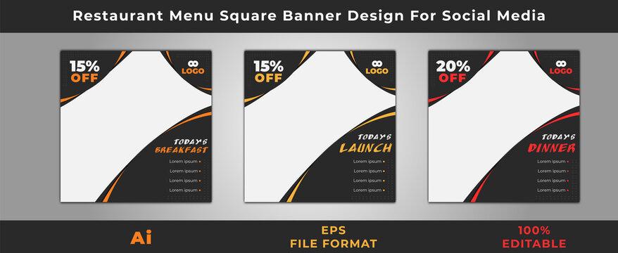Restaurant Menu Square Banner Design for Social Media. Design by @alfaysal360. (Instagram/Twitter/Facebook/Linkdin/Pinterest/Behance/)