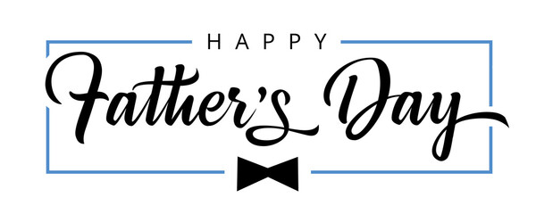 Happy Fathers Day calligraphy poster. Vector black bow tie and frame decoration for Father's day sale shopping, special offer banner. Best Dad in the world