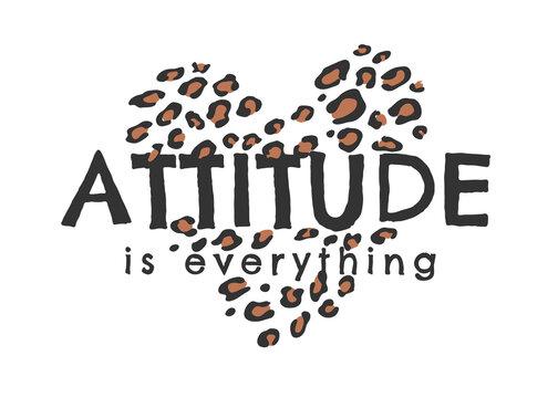 attitude is everything on leopard skin heart shape illustration