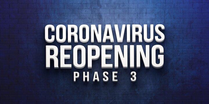 Covid-19 Coronavirus Reopening Phase 3 banner. 3D rendering illustration