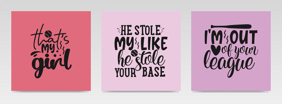 Baseball sport quotes letter typography set illustration.