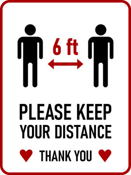Please Keep Your Distance Thank You 6 ft or 6 Feet Vertical Social Distancing Instruction Sign with an Aspect Ratio of 3:4 and Rounded Corners. Vector Image.