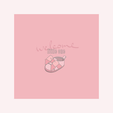 Welcome little one. Lettereng and the image of a children's boot. Vector illustration for greeting card, poster, blogging.