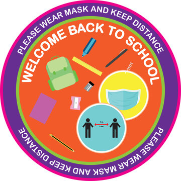Welcome back to school, keep your distance, orange round Vector illustration sign for post covid-19 Coronavirus pandemic, covid19 safe economy and environment education concept