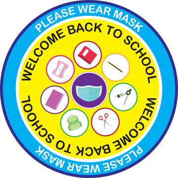 Welcome back to school, keep your distance, yellow round Vector illustration sign for post covid-19 Coronavirus pandemic, covid19 safe economy and environment education concept