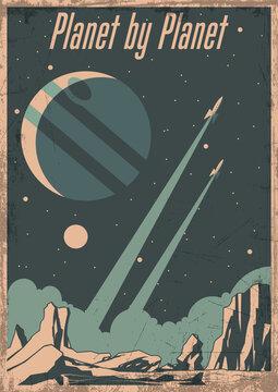 Retro Future Space Poster Stylization, Space Rockets launching, Alien Planet, Jupiter. Vintage Colors, Grunge texture Pattern