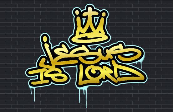 Religious spray graffiti tag ''Jesus is Lord'' with stylized crown. Hand lettering typography. Black brick wall background.