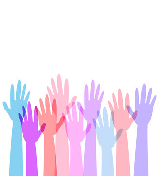 Hands pull up, raise hands. Concept: volunteers, elections, voting, young enthusiasts of all ages and nationalities are ready to help other people and prevent death, illness, hunger. Vector, eps 10.