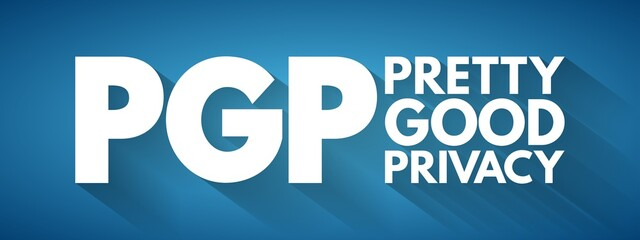 PGP - Pretty Good Privacy acronym, technology concept background Wall mural