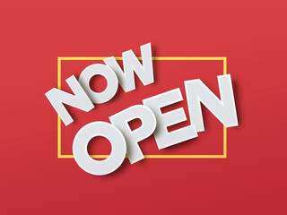 Now Open white sign or label on red background with 3d white paper letters. Open business concept. Access tag. Store badge. Minimal modern style design