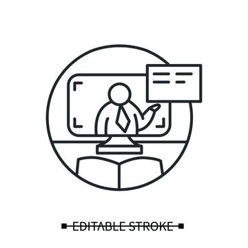 Online teacher icon for webinar website or application.Web tutor sign outline.Concept of online education, schooling, teaching, training courses and seminars.Line vector illustration.Editable stroke