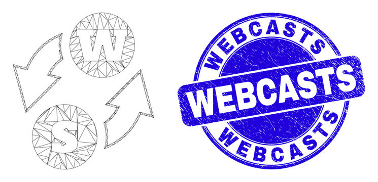 Web carcass alphabet characters exchange icon and Webcasts stamp. Blue vector round scratched seal stamp with Webcasts message.