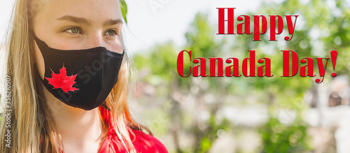 Happy Canada Day. Patriotic Independence Day celebration with flag symbol of red maple on a medical mask on the face of a girl during the Coronovirus period. Cove 19 banner