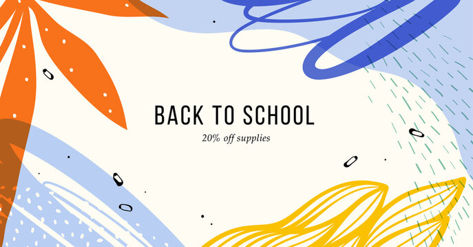 Back to school. Universal artistic template. Good for email header, social media post, AD, event and page cover, banner, background, brand identity, poster, brochure and other graphic design.