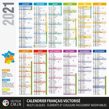 Calendrier français 2021 avec vacances scolaires, noms des saints du jour, cycles lunaires, fériés, fêtes etc... Textes 100% vectorisés. Vecteur Multi calques.